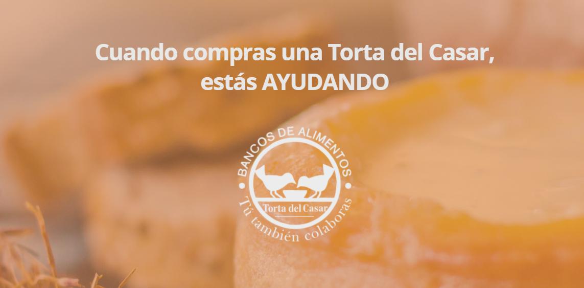 La Torta del Casar con Banco de Alimentos; ayudar en Reyes a los más necesitados